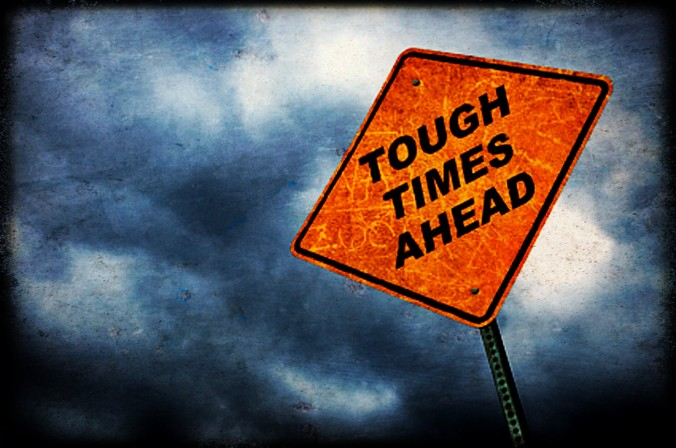 tough-times-ahead1