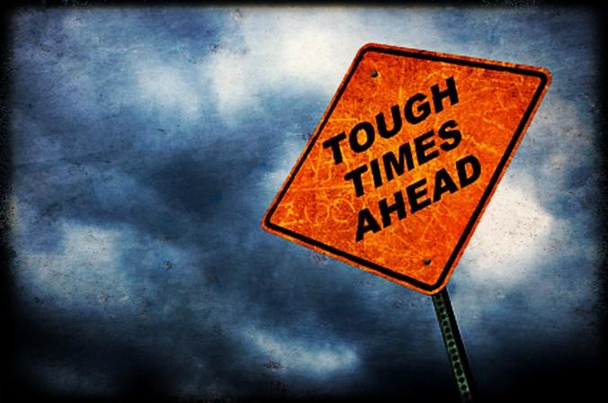 tough-times-ahead1